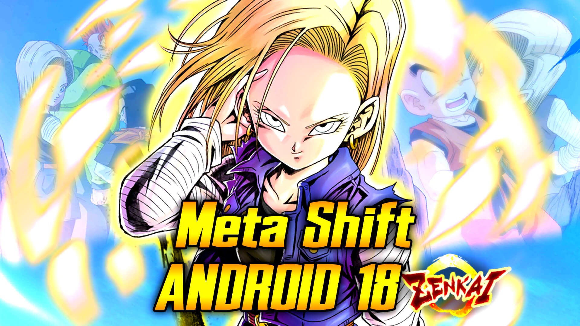 Meta Shift: Android 18   Dragon Ball Legends Wiki