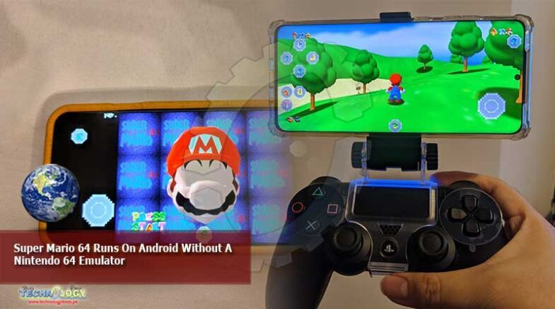 Super Mario 64 Runs On Android Without A Nintendo 64 Emulator